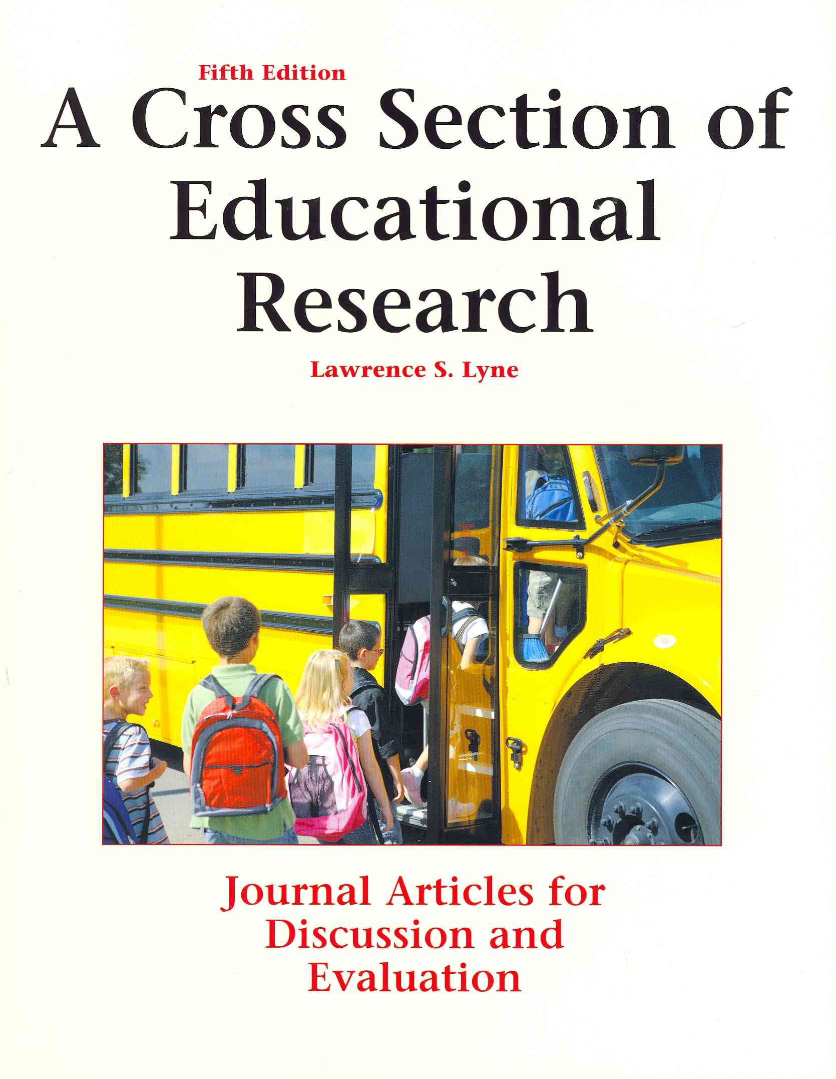 A Cross Section of Educational Research By Lyne, Lawrence S.